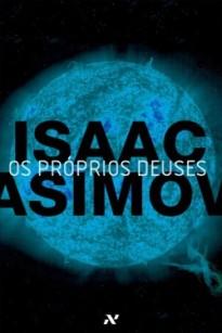 Os-Proprios-Deuses-Isaac-Asimov-Editora-Aleph-250x375