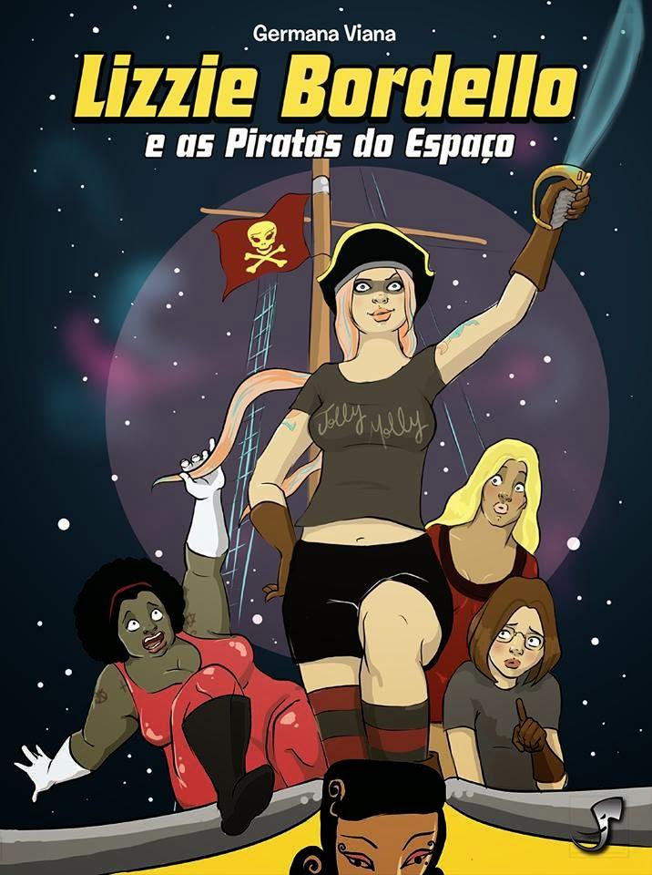 Resenha Lizzie Bordello E As Piratas Do Espaco Sem Serifa